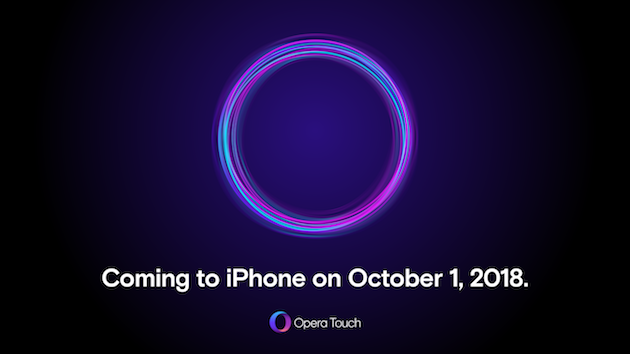 Gather O-round! Opera Touch is coming to iPhone on Oct 1