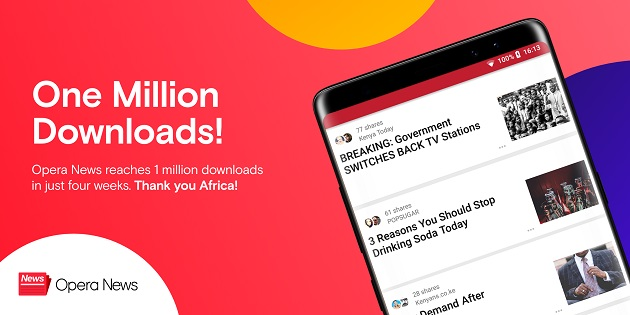Opera News reaches 1 million downloads in just four weeks