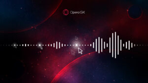 Opera GX becomes the world's first browser with background music