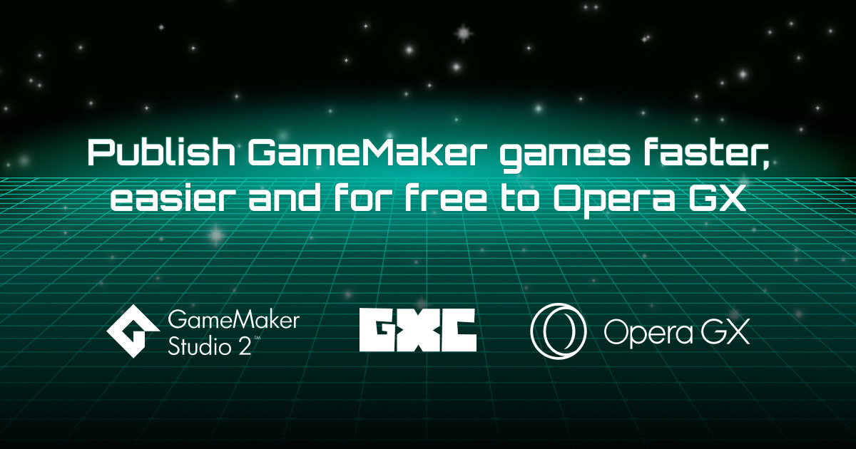 Opera GXC publishing games from Game Maker to Opera GX